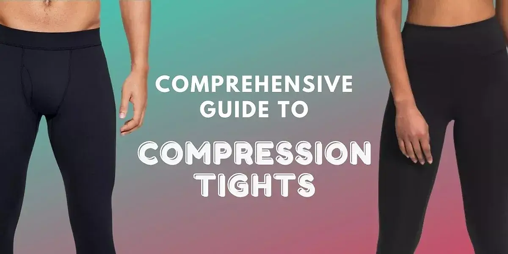 Comprehensive Guide to Compression Tights.