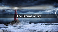 The Storms of Life