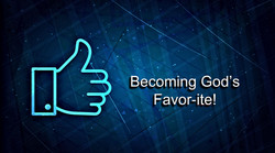 Becoming God's Favor-ite