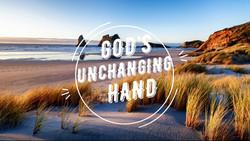 God's Unchanging Hand