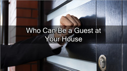 Who Can Be a  Guest at Your House?
