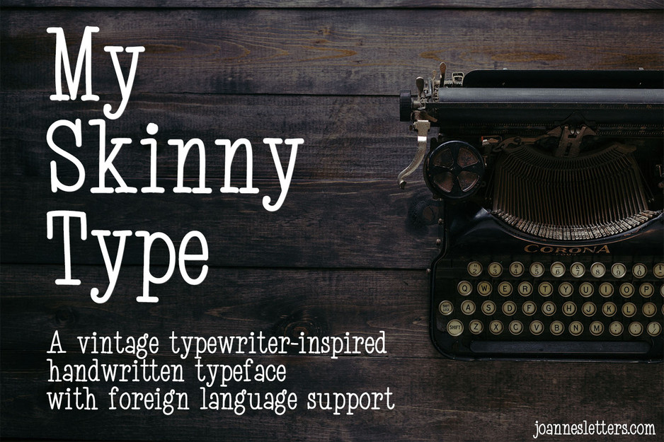 My Skinny Type
