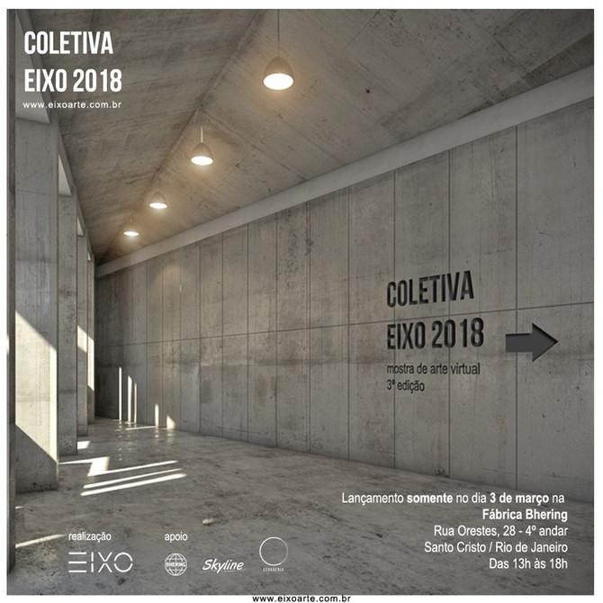COLETIVA EIXO 2018 - 3ª edição