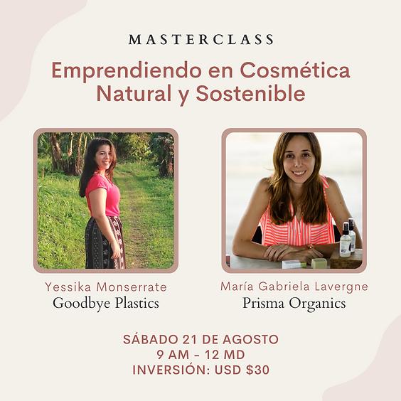 Masterclass: Emprendiendo en Cosmética Natural y Sostenible