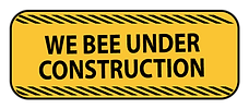We BEE under constuction sign.png