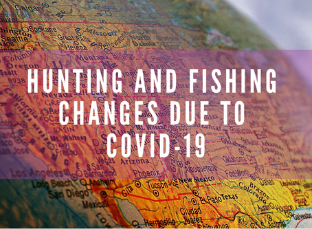 Hunting and Fishing Changes Due to COVID-19