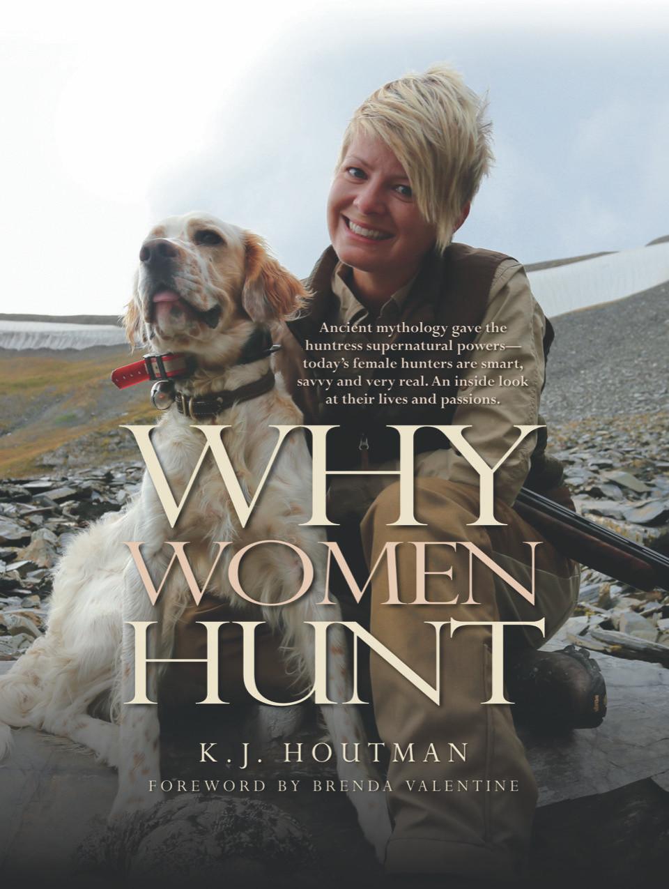 Why Women Hunt Book