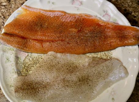 Fresh Fish...2 Ways!