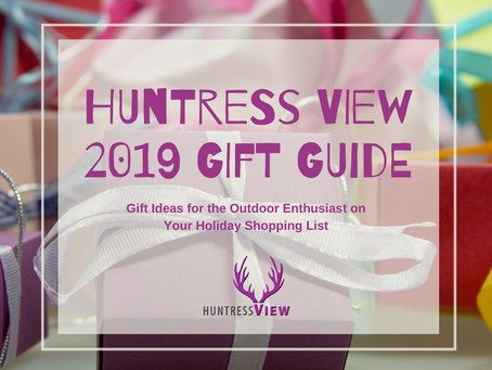 Huntress View 2019 Gift Guide