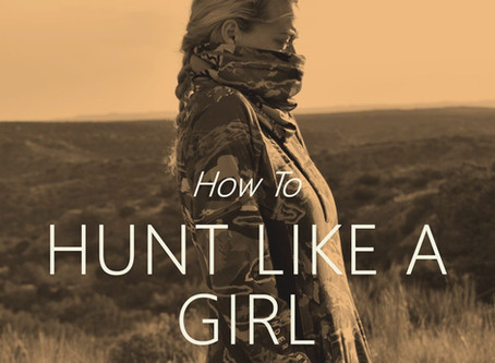 Book Review: How to Hunt Like a Girl, Carly Brasseux