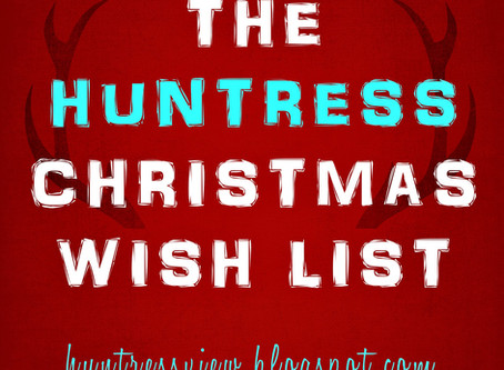 The Huntress Christmas Wish List