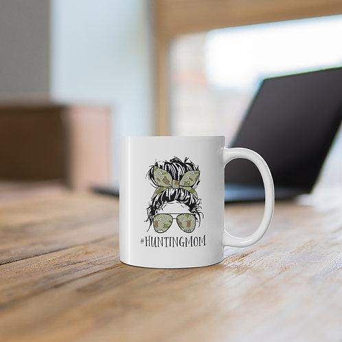 #HuntingMom Ceramic Mug 11oz