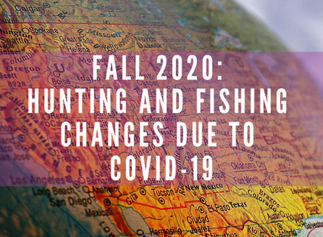 COVID-19 Impacts for Fall Hunting and Fishing Seasons