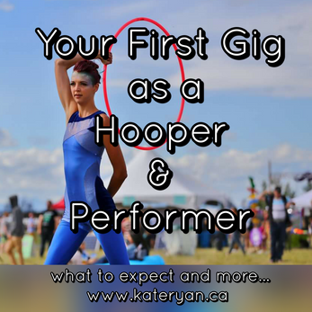 Your First Gig as a Hooper & Performer