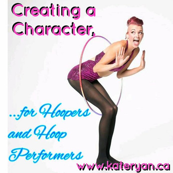 Creating a Character, for Hoopers and Hoop Performers