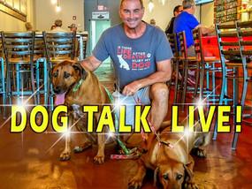 DOG TALK LIVE!