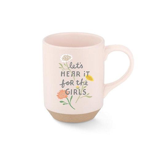 Let's Hear it for the Girls Mug