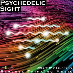 Psychedelic Sight - Joseph Ip @ Symphonic