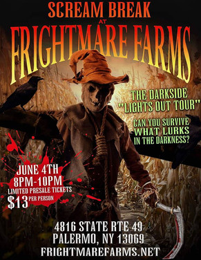"""Frightmare Farms in June: The Darkside """"Lights Out Tour"""""""