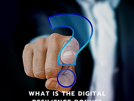 What is the Digital Resilience Bonus?