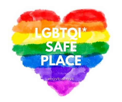 LGBTQIA* Safe Place #LoveIsLove