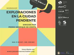"""Workshop """"Exploraciones en la Ciudad Pendiente"""""""