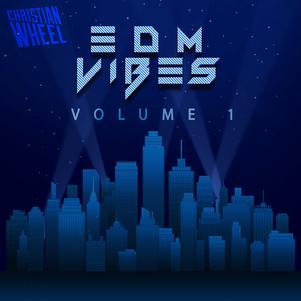 EDM Vibes Vol. 1