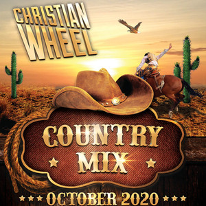 Country-Pop Mix, October 2020 (Christian Wheel)