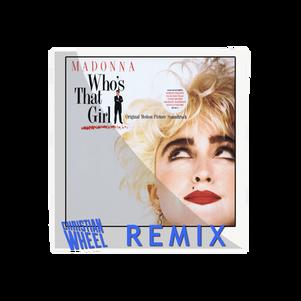 Madonna - Who's That Girl (Christian Wheel Remix)