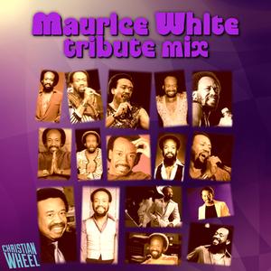 Maurice White Tribute Mix