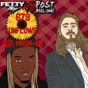 Fetty Wap vs. Post Malone - 679 Sunflower (Christian Wheel Mash-Up)