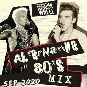 Alternative 80's Mix - Sept 2020 (Christian Wheel)