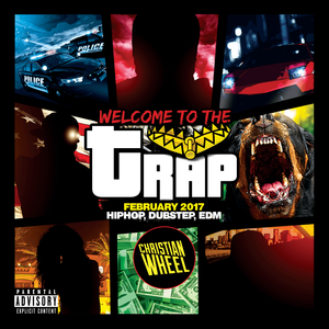 Welcome To The Trap (February 2017)