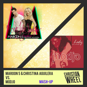 Maroon 5 & Christina Aguilera vs. Modjo - Moves Like Lady (Christian Wheel Mash-Up)