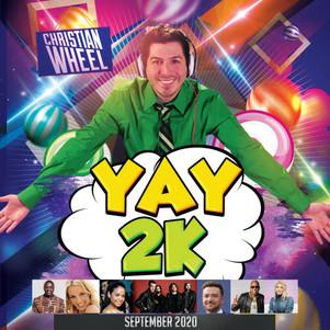 Y2K Mix - Yay2K - September 2020 (Christian Wheel)