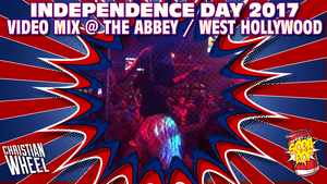 7/2/2017 Independence Day 2017 Video Mix @ The Abbey