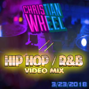 3/23/2018 Video Mix (Hip Hop / R&B)