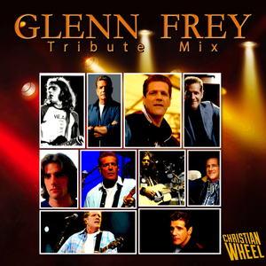 Glenn Frey Tribute Mix