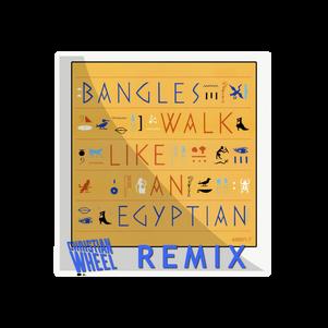 Bangles - Walk Like An Egyptian (Christian Wheel Remix)
