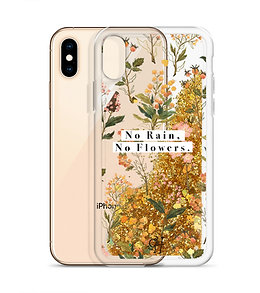 No Rain, No Flowers - Liquid Glitter Phone Case