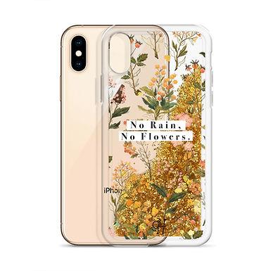 No Rain, No Flowers - Liquid Glitter Phone Case
