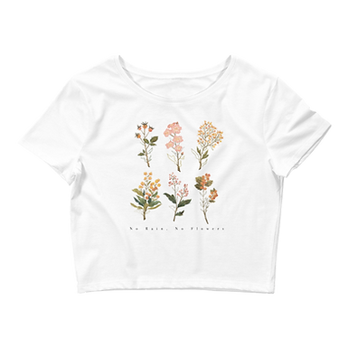 No Rain, No Flowers - Women's Crop Tee
