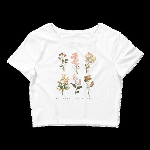 No Rain, No Flowers - Women's Crop Tee