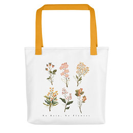 No Rain, No Flowers - Tote bag