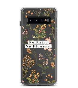 No Rain, No Flowers - Samsung Phone Case