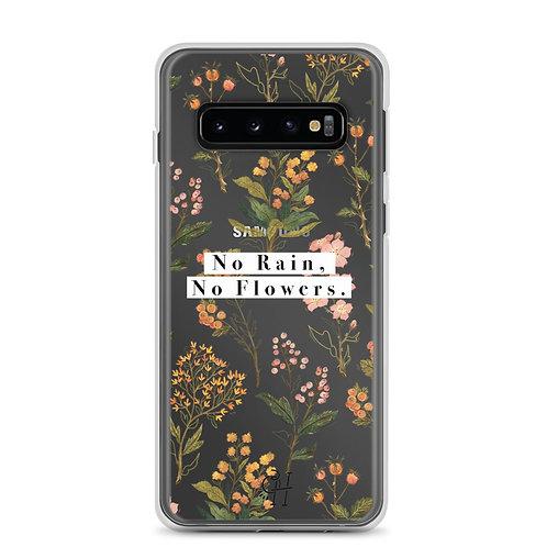 No Rain, No Flowers - Samsung Phone Case