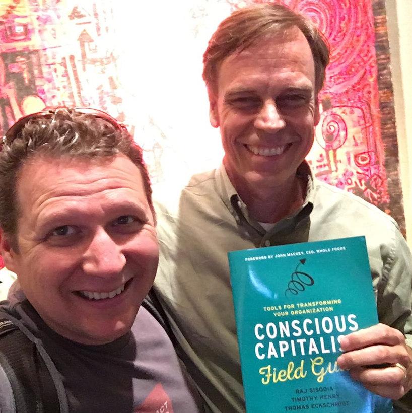Steve Havill Thomas Eckschmidt CCActivator Conscious Capitalism Field Guide.jpeg