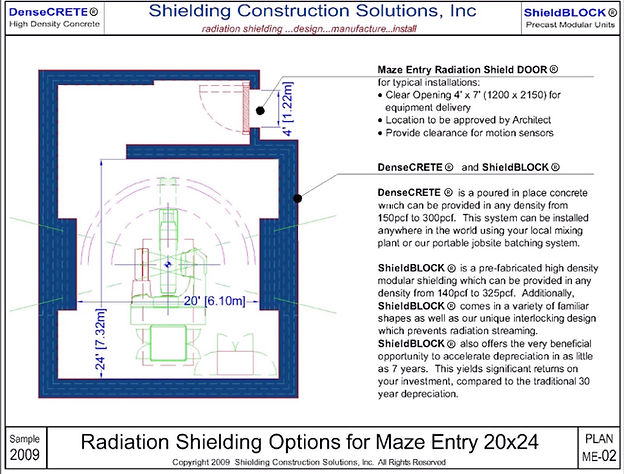Radiation Shielding Options for Maze Entry 20x24