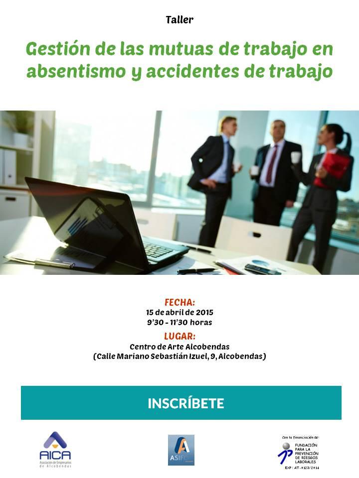 taller_prl_gesti_n_de_las_mutuas_de_trabajo_en_absentismo_y_accidentes_de_trabaj