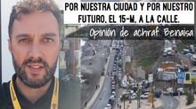 Por nuestra ciudad y por nuestro futuro, el 15-M, a la calle